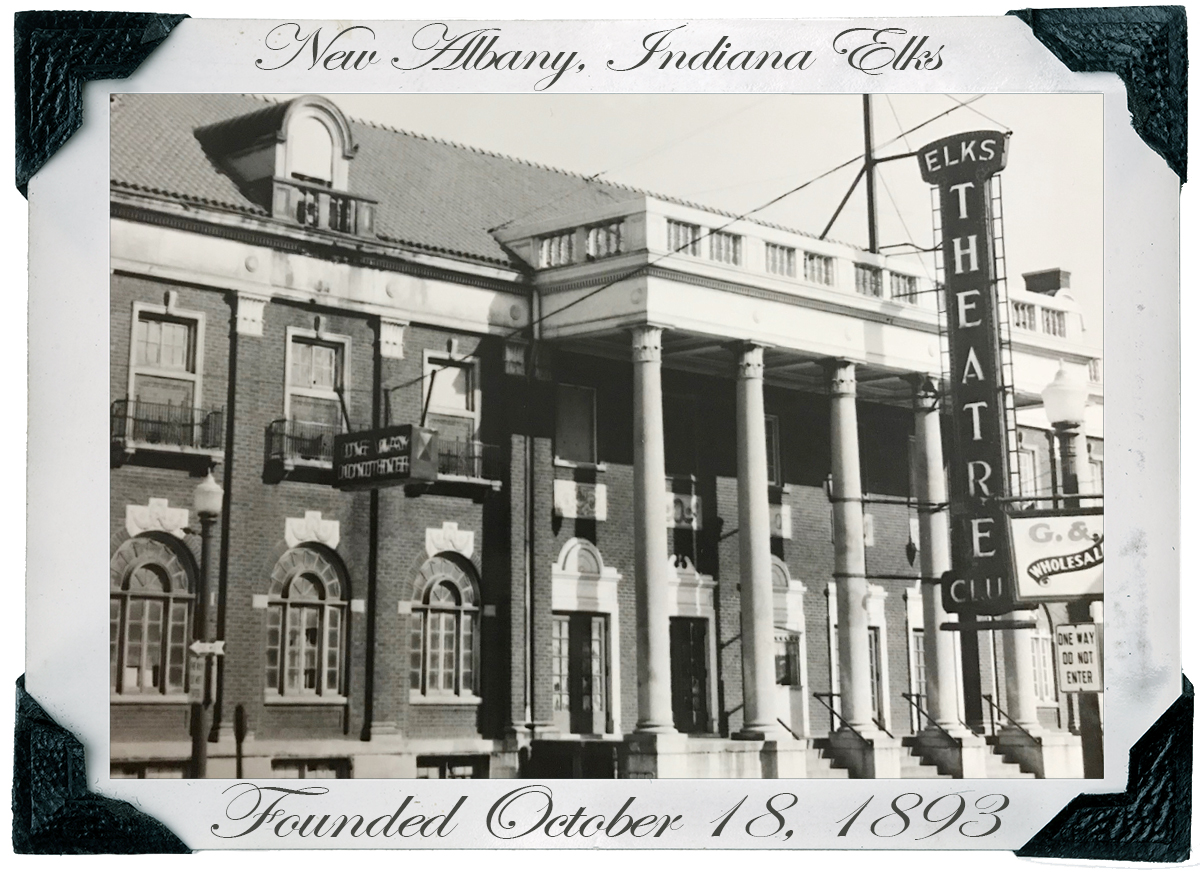 New Albany Elks Lodge Founded in 1893